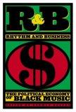 R&B Rhythm And Business