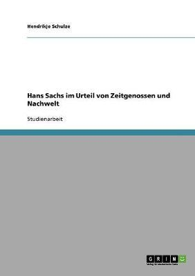 Hans Sachs im Urteil von Zeitgenossen und Nachwelt