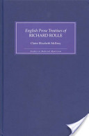 The English Prose Treatises of Richard Rolle