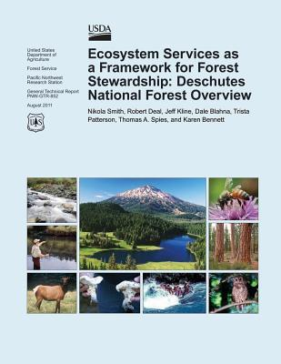 Ecosystem Services As a Framework for Forest Stewardship