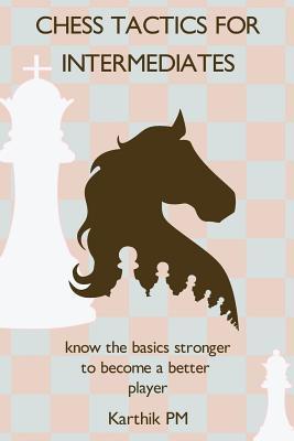 Chess Tactics for Intermediates