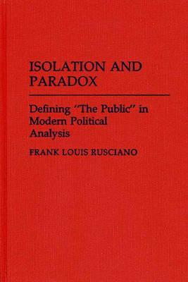 Isolation and Paradox