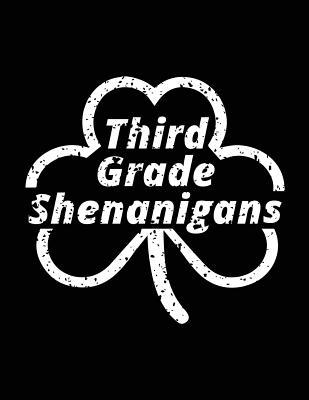 Third Grade Shenanigans