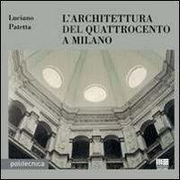 L'architettura del Quattrocento a Milano