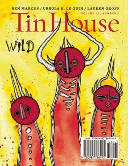 Tin House, Vol. 15