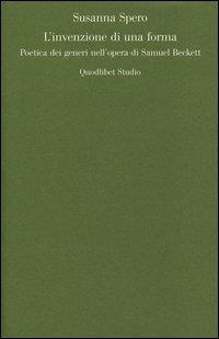 L'invenzione di una forma. Poetica dei generi di Samuel Beckett