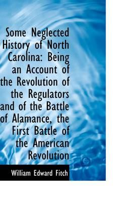 Some Neglected History of North Carolina