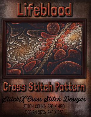 Lifeblood Cross Stitch Pattern