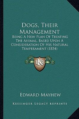 Dogs, Their Management