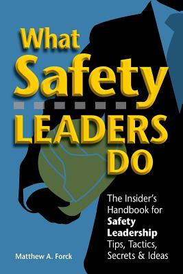 What Safety Leaders Do