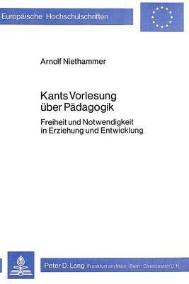Kants Vorlesung über Pädagogik