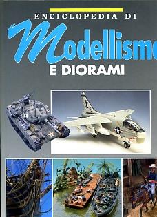 Enciclopedia di modellismo e diorami. Vo. 3°