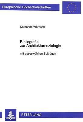 Bibliografie zur Architektursoziologie