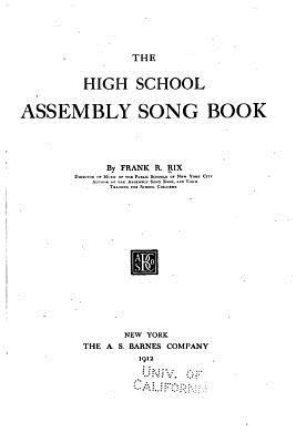 The High School Assembly Song Book
