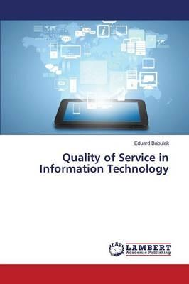 Quality of Service in Information Technology