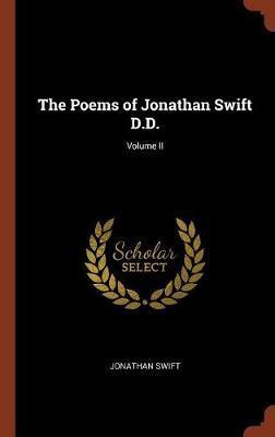 The Poems of Jonathan Swift D.D.; Volume II