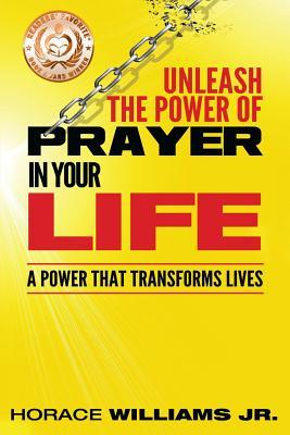 Unleash the Power of Prayer in Your Life