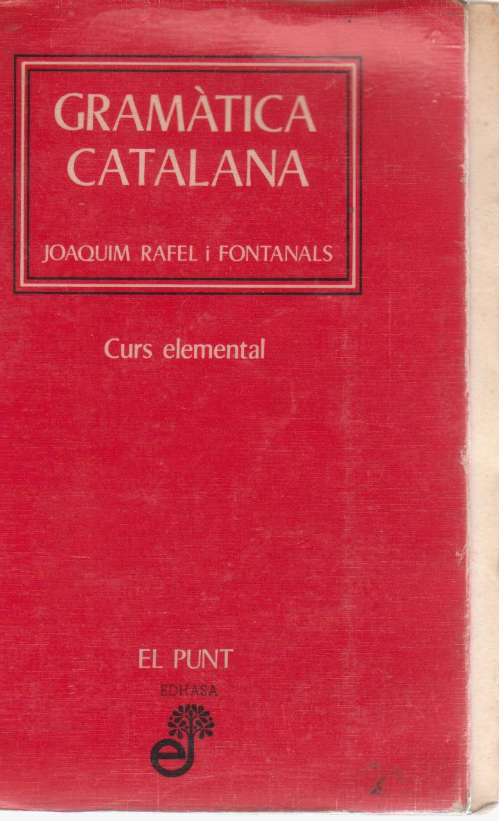 Gramàtica catalana Curs elemental El punt