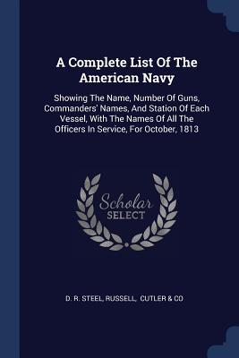 A Complete List of the American Navy