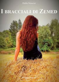 I bracciali di Zemed. Ediz. integrale