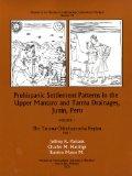 Prehispanic Settlement Patterns in the Upper Mantaro and Tarma Drainages, Junín, Peru
