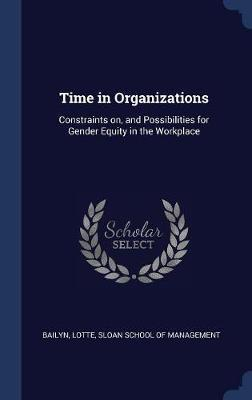 Time in Organizations