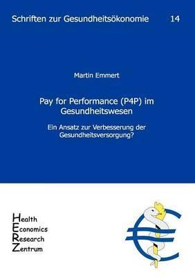 Pay for Performance (P4P) im Gesundheitswesen