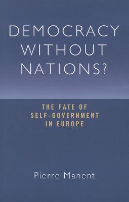 Democracy Without Nations?
