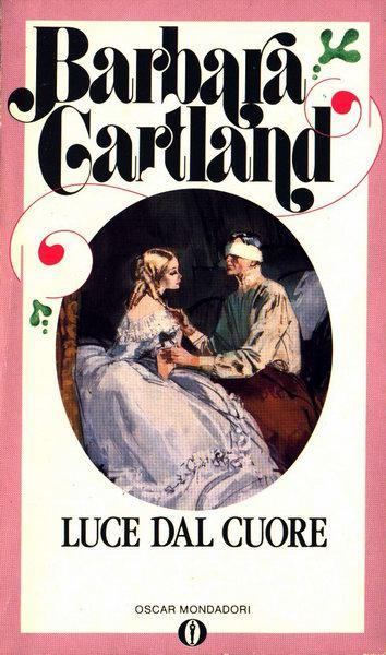 Luce dal cuore - Barbara Cartland - Anobii