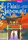 Le Palais japonais, ...