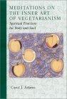 Meditations on the Inner Art of Vegetarianism