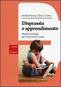 Disprassia e apprendimento. Metodi e strategie per l'intervento a scuola