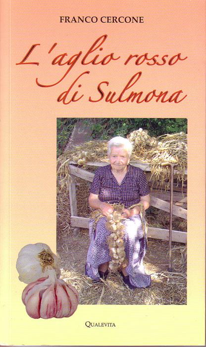 L'aglio rosso di Sulmona