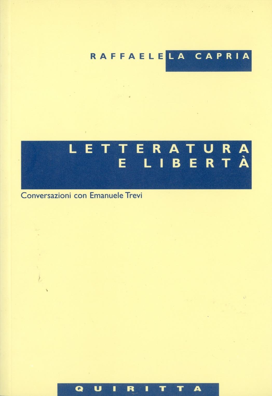 Letteratura e libert...