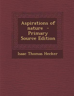Aspirations of Nature - Primary Source Edition