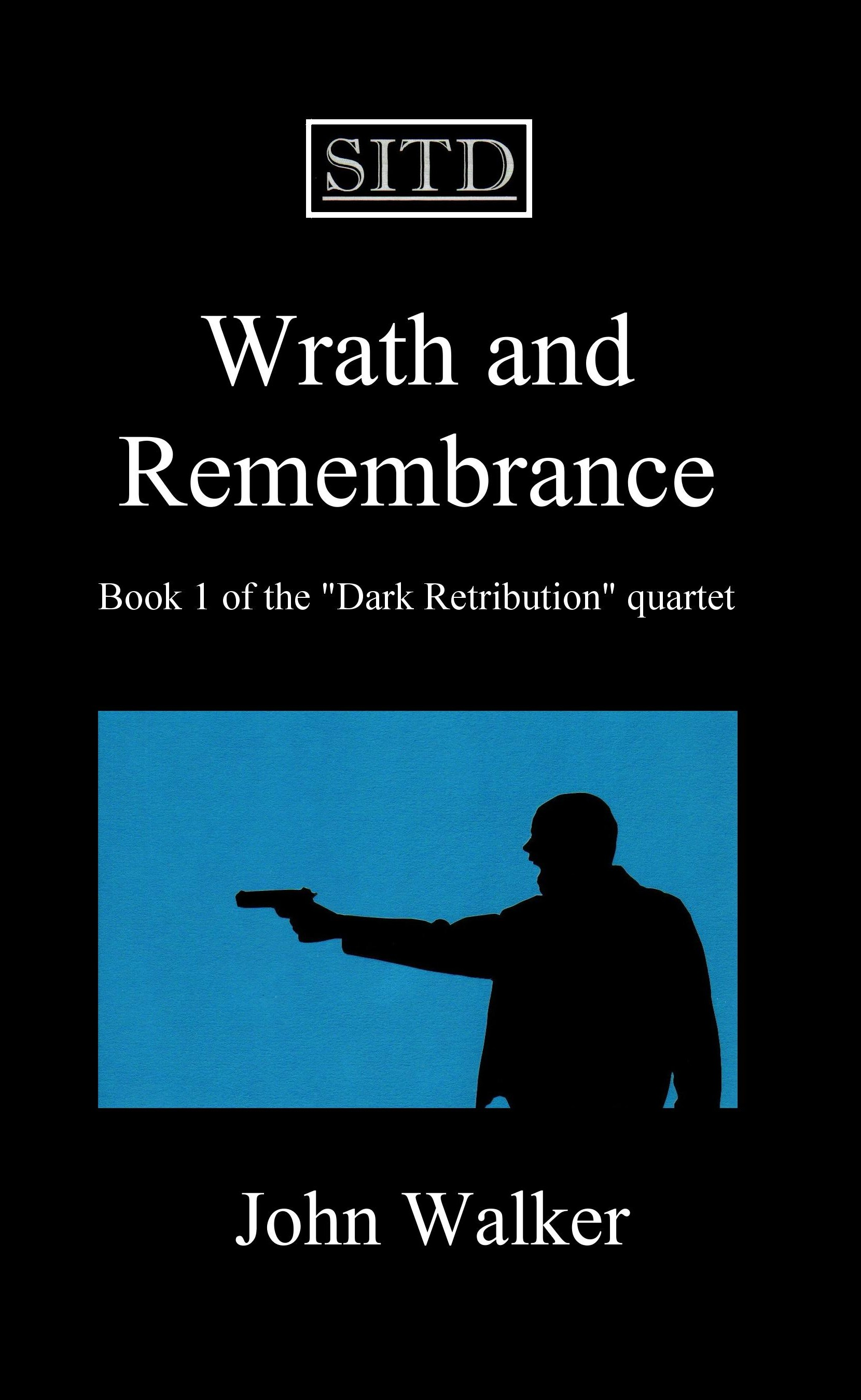Wrath and Remembranc...