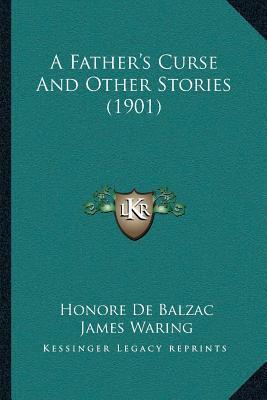 A Fathera Acentsacentsa A-Acentsa Acentss Curse and Other Stories (1901)