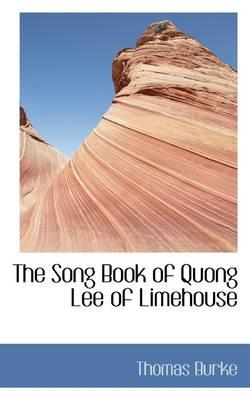 The Song Book of Quong Lee of Limehouse