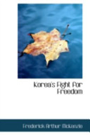 Korea's Fight for Fr...