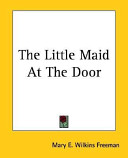 The Little Maid at the Door