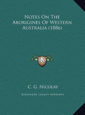 Notes on the Aborigines of Western Australia (1886)