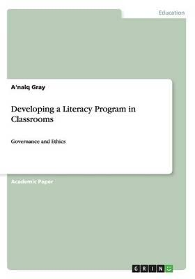 Developing a Literacy Program in Classrooms