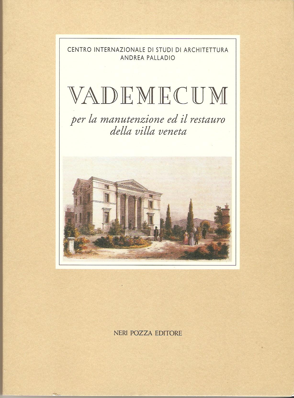 Vademecum per la manutenzione ed il restauro della villa veneta