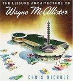 Leisure Architecture of Wayne McAllister