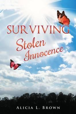 Surviving Stolen Innocence