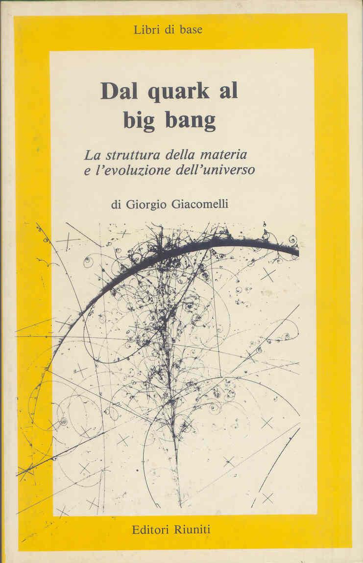 Dal quark al big bang