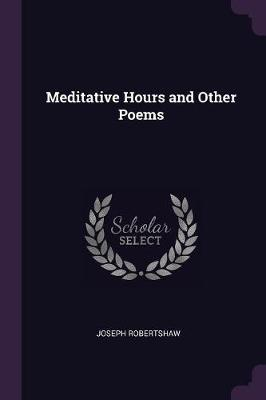 Meditative Hours and Other Poems