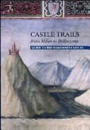 Castle Trails: From Milan to Bellinzona