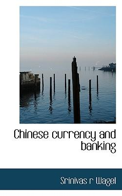 Chinese Currency and Banking