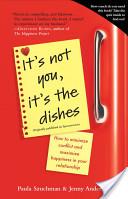 It's Not You, It's the Dishes (originally published as Spousonomics)